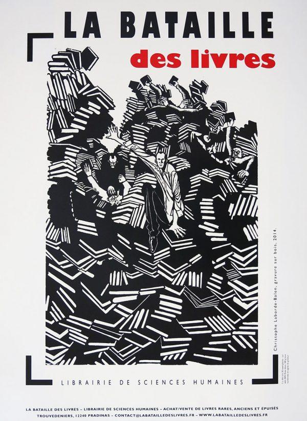 Christophe Laborde-Balen, affiche pour la librairie de sciences humaines « La bataille des Livres ». Gravure sur bois. Impression offset, 2014 (© C. Laborde-Balen)