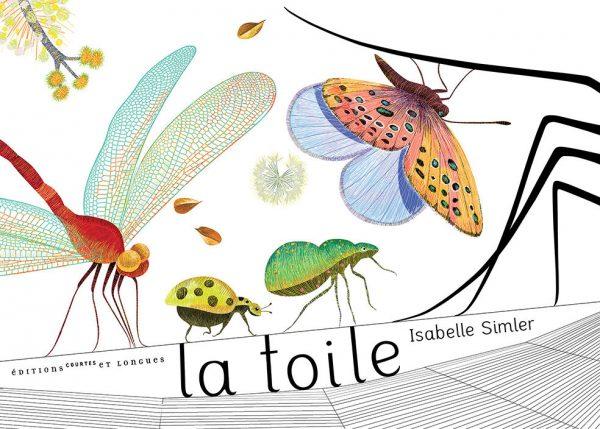 Isabelle Simler, « La toile », album jeunesse, Editions courtes et longues, dessin numérique, 2013 (© I. Simler)